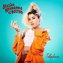 Telephone - Vinile LP di Jessica Hernandez,Deltas