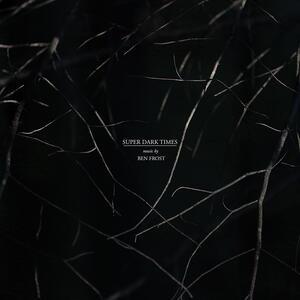CD Super Dark Times (Colonna sonora) Ben Frost