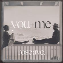 Rose Ave - Vinile LP di You+Me
