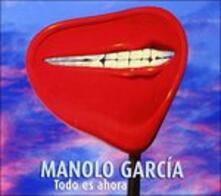 Todo Es Ahora - CD Audio di Manolo Garcia