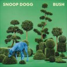 CD Bush Snoop Dogg