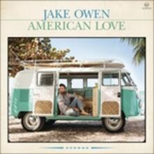 American Love - Vinile LP di Jake Owen
