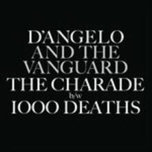 The Charade - 1000 Deaths - Vinile 7'' di D'Angelo,Vanguard