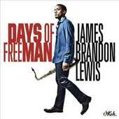 CD Days of Freeman James Brandon Lewis