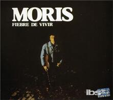 Fiebre De Vivir - Vinile LP di Moris