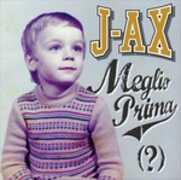 Vinile Meglio prima (?) J-Ax