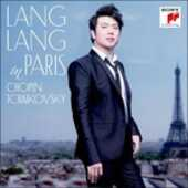 CD Lang Lang in Paris Fryderyk Franciszek Chopin Pyotr Il'yich Tchaikovsky Lang Lang
