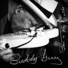 Born to Play Guitar - Vinile LP di Buddy Guy
