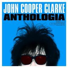 Anthologia - Vinile LP di John Cooper Clarke