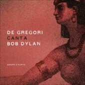 Vinile De Gregori canta Bob Dylan. Amore e furto Francesco De Gregori