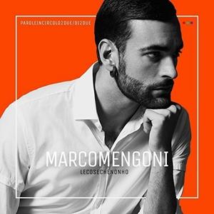CD Le cose che non ho di Marco Mengoni