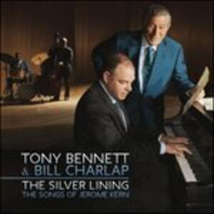 The Silver Lining. The Songs of Jerome Kern - Vinile LP di Tony Bennett,Bill Charlap