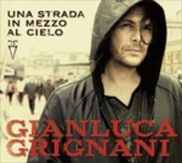 CD Una strada in mezzo al cielo Gianluca Grignani