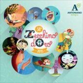CD Zecchino d'Oro 58ª edizione Piccolo Coro dell'Antoniano