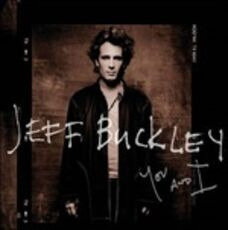CD You and I Jeff Buckley