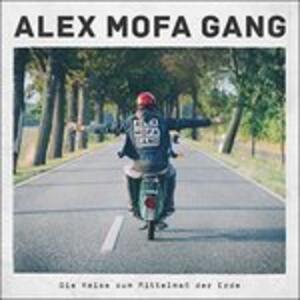 Die Reise Zum Mittelmass - Vinile LP di Alex Mofa (Gang)