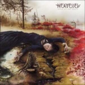 When We Are Death - Vinile LP di Hexvessel