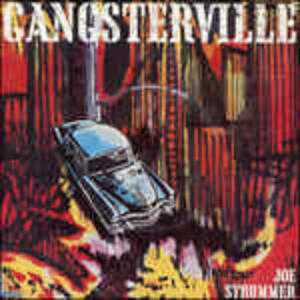 Gangsterville - Vinile LP di Joe Strummer