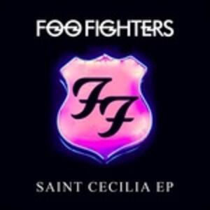 Saint Cecilia Ep - Vinile LP di Foo Fighters