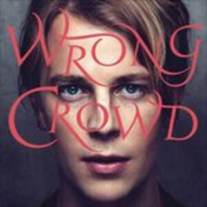 Wrong Crowd - Vinile LP di Tom Odell
