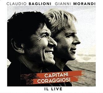 Capitani coraggiosi. Il Live - CD Audio + DVD di Claudio Baglioni,Gianni Morandi