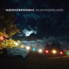 In Wonderland - Vinile LP + CD Audio di Hooverphonic
