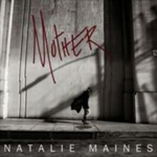 Mother - Vinile LP di Natalie Maines
