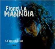 CD Le mie canzoni Fiorella Mannoia