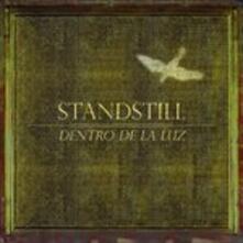 Dentro De La Luz - Vinile LP di Standstill