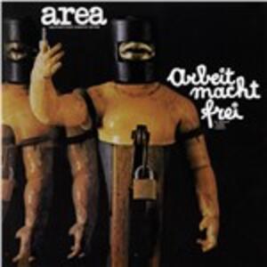 Arbeit Macht Frei - Vinile LP + CD Audio di Area