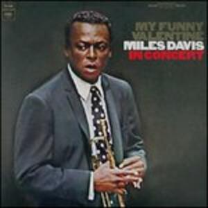My Funny Valentine - Vinile LP di Miles Davis
