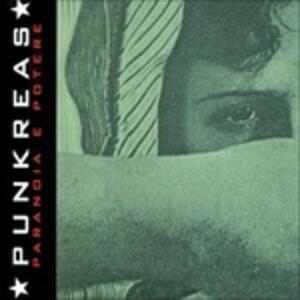 Paranoia e potere - Vinile LP di Punkreas