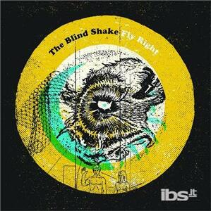 Fly Right - Vinile LP di Blind Shake