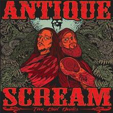 Two Bad Dudes - Vinile LP di Antique Scream