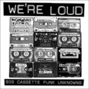 We're Loud. 90's - Vinile LP