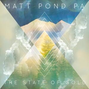 State of Gold - Vinile LP di Matt Pond PA