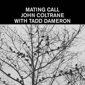 Mating Call - Vinile LP di John Coltrane,Tadd Dameron