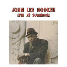 Live at Sugarhill - Vinile LP di John Lee Hooker