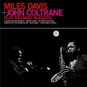 Plays Richard Rodgers - Vinile LP di John Coltrane,Miles Davis
