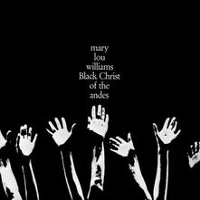Black Christ of the Andes - Vinile LP di Mary Lou Williams