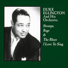 Stomps, Rags & the Blues I Love to Sing - Vinile LP di Duke Ellington
