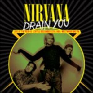 Drain You. Live in Seattle 1993 - Vinile LP di Nirvana