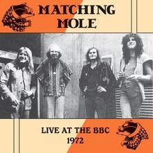 Live at the BBC 1972 - Vinile LP di Matching Mole