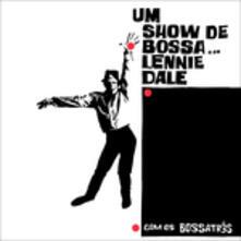Um show de bossa - Vinile LP di Lennie Dale