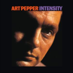 Intensity - Vinile LP di Art Pepper