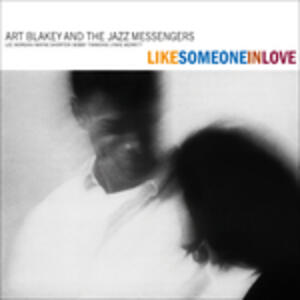 Like Someone in Love - Vinile LP di Art Blakey,Jazz Messengers