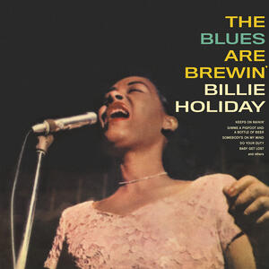 Blues Are Brewin - Vinile LP di Billie Holiday