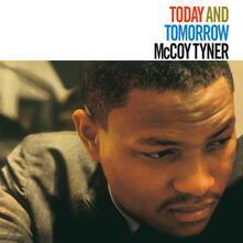 Today and Tomorrow - Vinile LP di McCoy Tyner