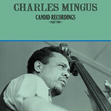 Candid Recordings part Two - Vinile LP di Charles Mingus