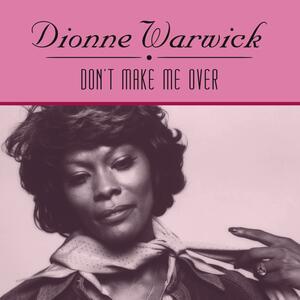 Don't Make Me Over - Vinile LP di Dionne Warwick